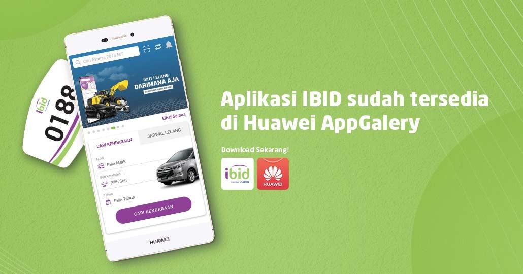 Aplikasi IBID sudah Tersedia di Huawei AppGallery, Download Sekarang!